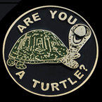 Are you a TURTLE? ~  Lapel Pin